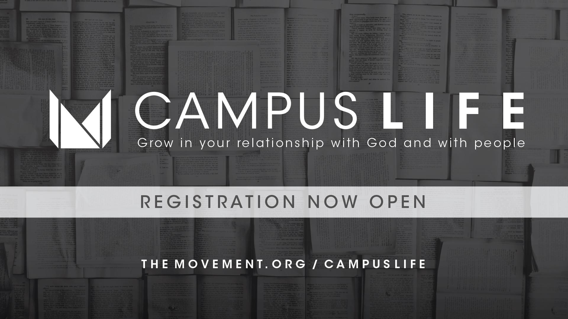 Campus_Life_registrationopen.jpg