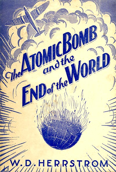 The Atomic Bomb and the End of the World.