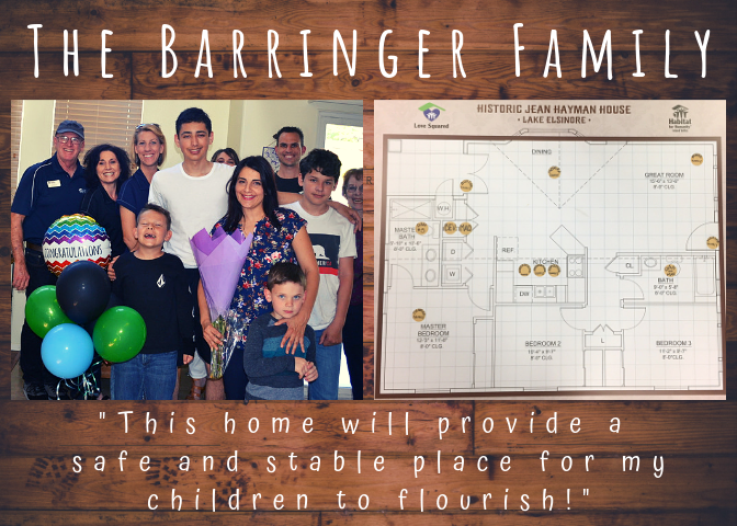 This project directly support the Barringer Family, our newest Habitat homeowners! Single, hard working mother of 4 boys who will move out of transitional living into a home of their very own! Click the image to support and be a part of their story! -