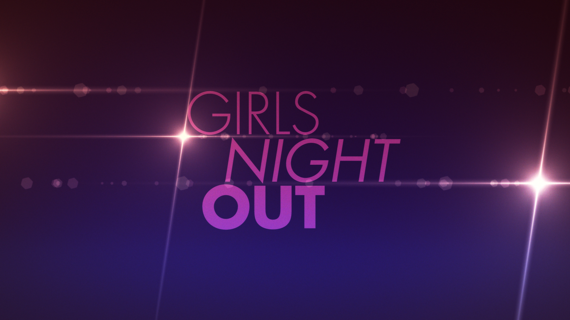 GirlsNightOut_MaintTitle_03_1.jpg