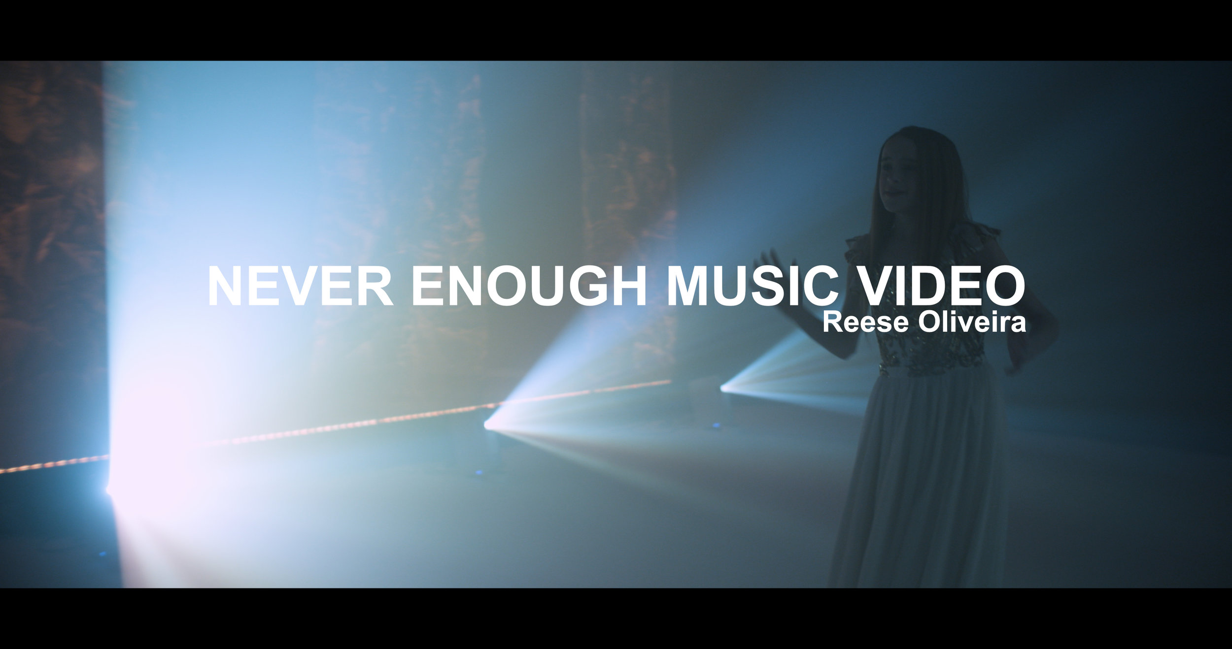 Never Enough Music Video