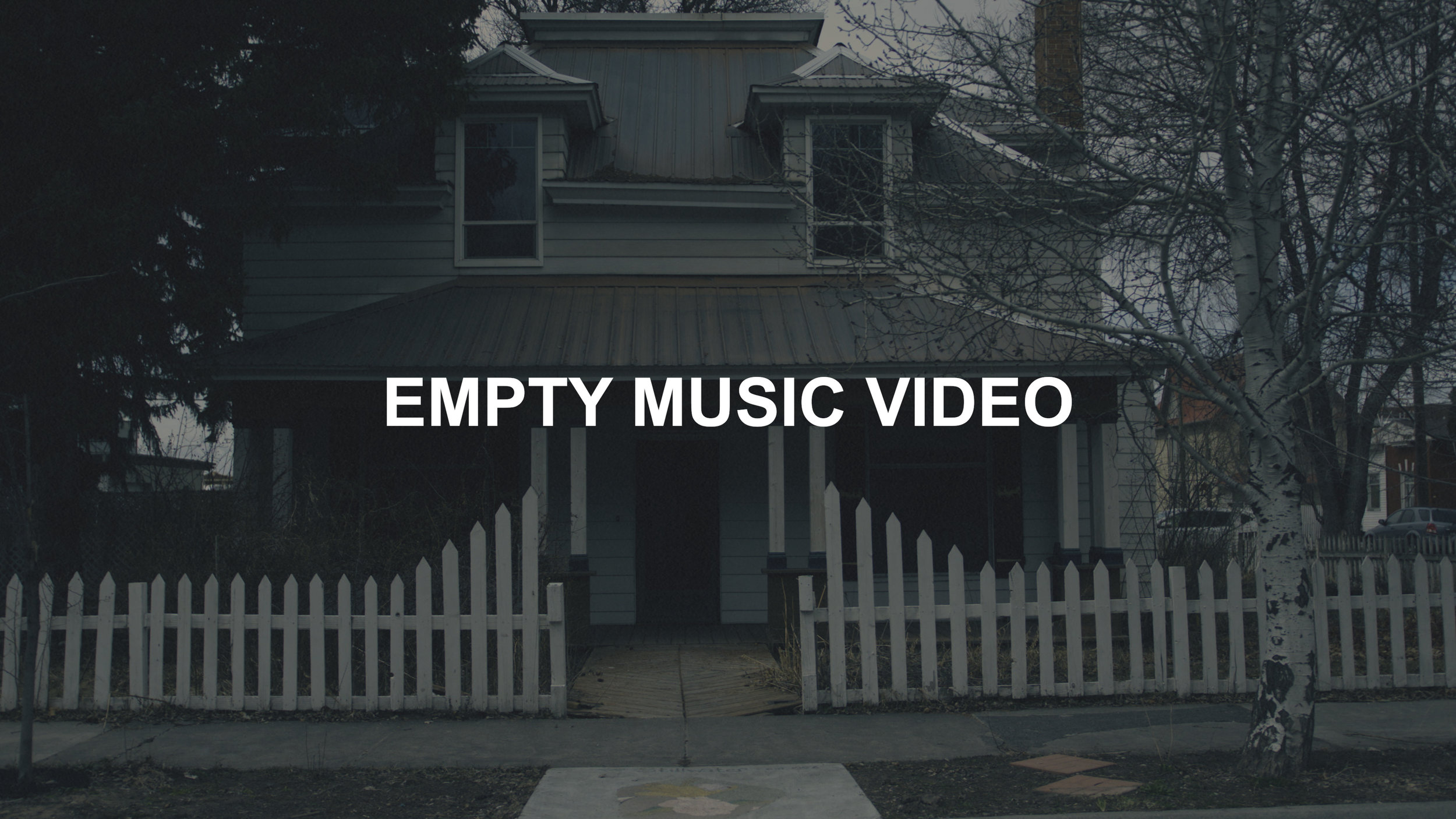 Empty Music Video