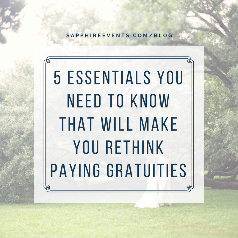 Sapphire Events | Luxury Event Planner | Destination Weddings *** 5 essentials you need to know that will make you rethink paying gratuities