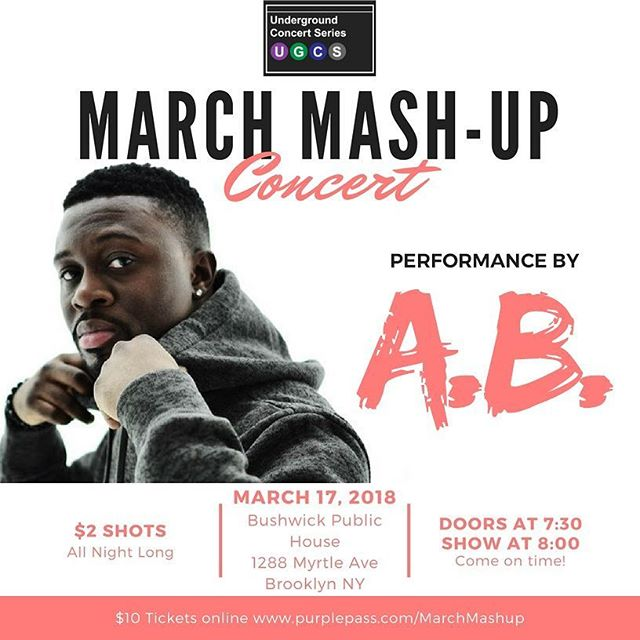 MARCH 17TH || BROOKLYN, NY || BUSHWICK PUBLIC HOUSE || LINK IN BIO TO COP YOUR TICKETS TODAY! . . . . #AdotBdot #AppreciationDay #photosbynae #UndergroundConcertSeries #UGCS #agameoftones #artofvisuals #moodygrams #justgoshoot #streetdreamsmag #heatercentral #createcommune #exploreeverything #illgrammers #exklusive_shot #mkexplore #fatalframes #shoot2kill #createexploretakeover #visualsoflife #createexplore #igmasters #killeverygram #huffpostgram #liveauthentic #mobilemag #ig_masterpiece #visualsgang