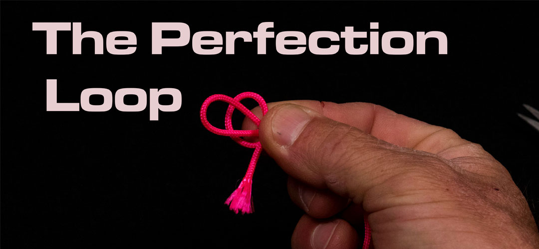 Perfection Loop Knot