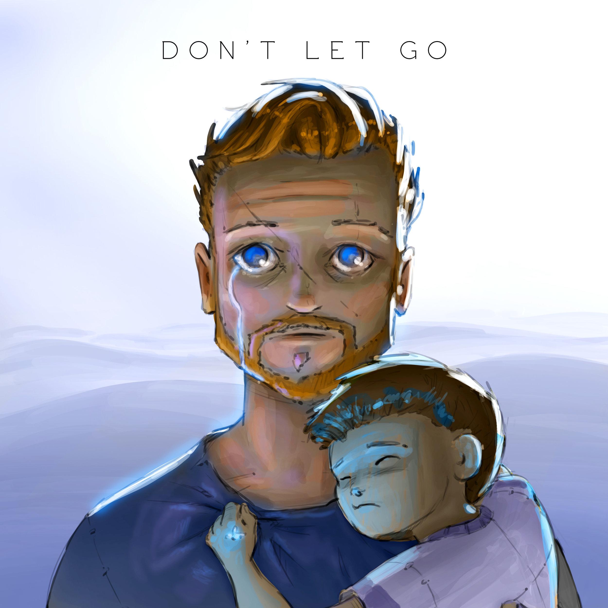 Don't Let Go 3300p.jpg