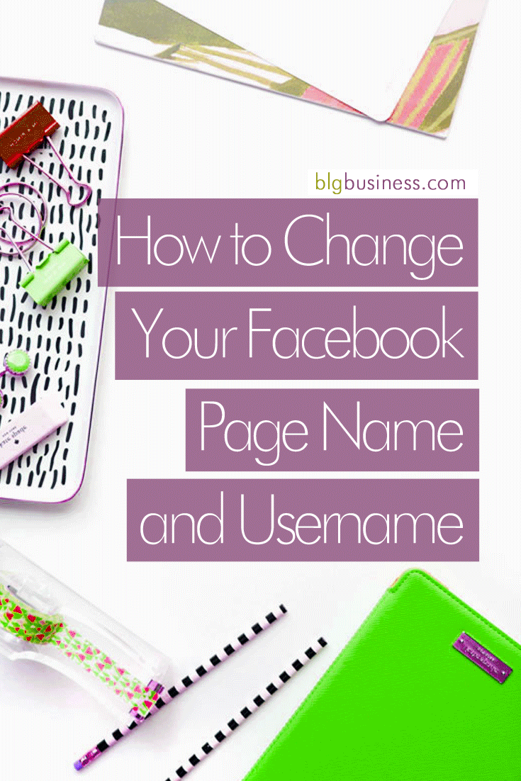How to Change Your Facebook Page Name and Username | BLG