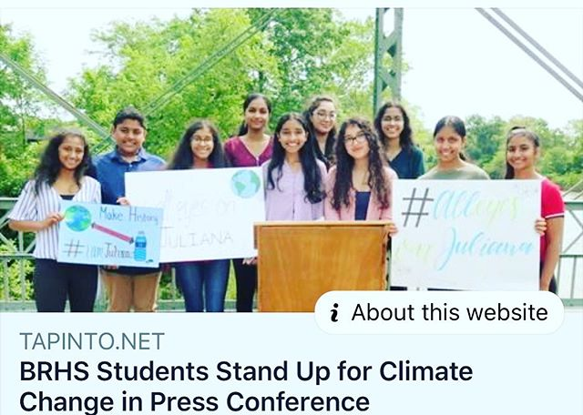 RARITAN, NJ - Bridgewater-Raritan High School students are taking action to protect the environment and raise awareness about climate change and its consequences.  The high school's Earth Guardians of Bridgewater-Raritan, formed in February 2019, has approximately 60 student members working to address environmental concerns, both locally and globally.  Led by co-presidents Ananya Rayapuraju and Veena Arunkumar, Earth Guardians BR members held a press conference on Raritan's Nevius Street Bridge June 1 as was part of a coordinated national effort of nearly 100 similar press conferences taking place across the nation and worldwide, strategically scheduled to occur within days of an appellate court hearing of a youth climate lawsuit, Juliana v. United States.  Sign Up for E-News  The lawsuit is named after Kelsey Juliana, of Eugene, Oregon, the eldest of 21 plaintiffs that want the federal government to be held accountable for protecting the environment for future generations. The plaintiffs have organized with support from Our Children's Trust, a national nonprofit environmental organization, and Future Coalition, the nation's largest network of youth-led organizations.  The case asserts that the government has an obligation to change practices that have caused climate change. Strategies include stopping pollution and the improper disposal of hazardous waste, and adopting renewable energy sources as an alternative to heavy reliance on fossil fuels that emit high levels of carbon into the atmosphere.
