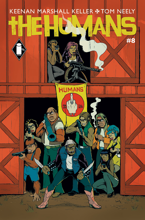 The HUMANS Issue #8 - comes out 10/7! Get yer shop to order dat shit now!!!!