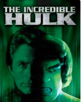 And I can relate to the original HULK-Bill Bixby