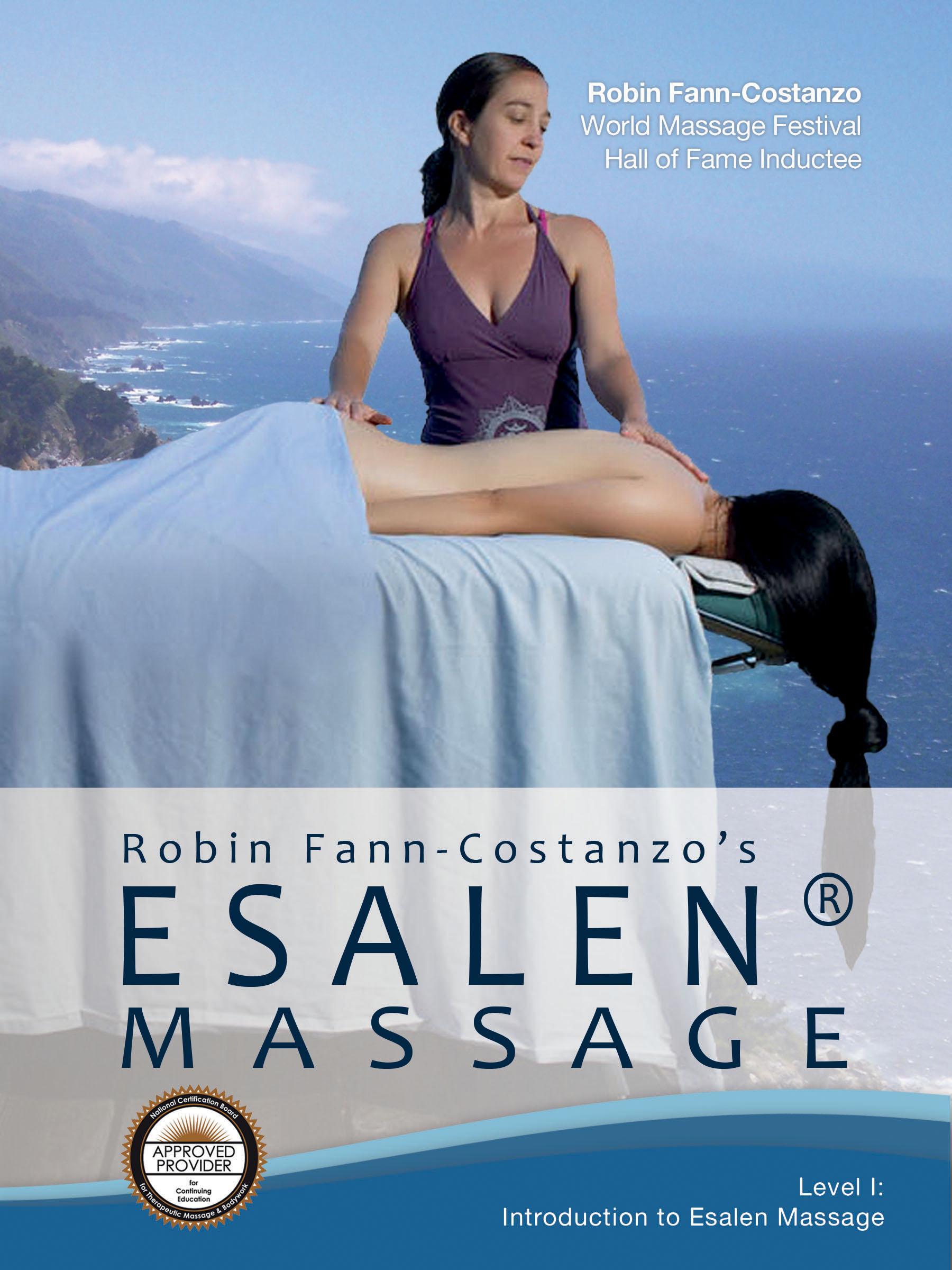 Robin Fann-Costanzo's Introduction to Esalen Massage