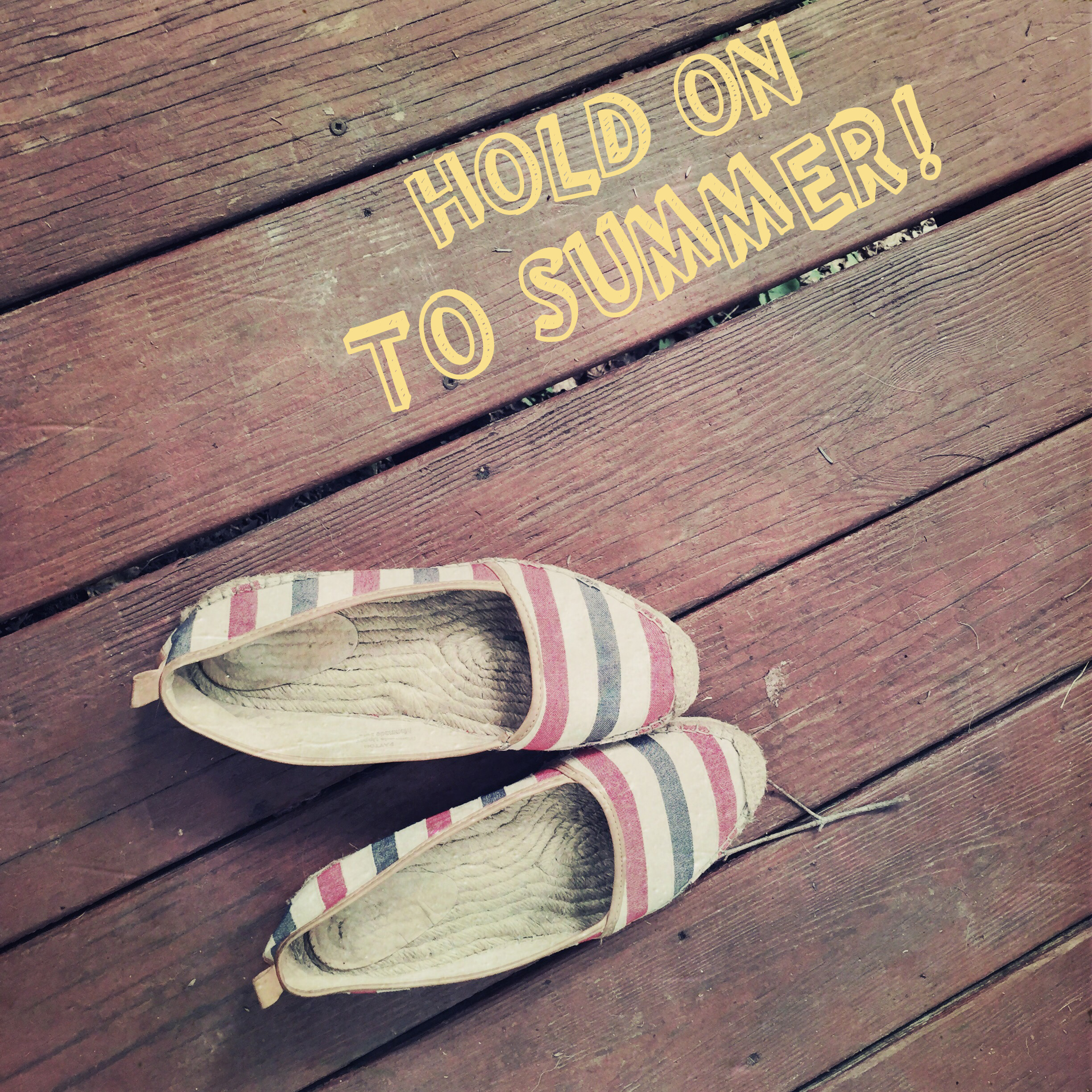 hold on to summer