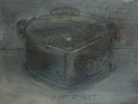 POT ROAST, 2014, acrylic on canvas, 12 x 16""