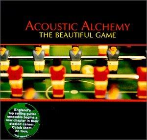 Acoustic Alchemy - Beautiful Game.jpg