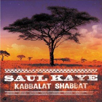 Saul Kaye - Kabbalat Shabbat.jpg
