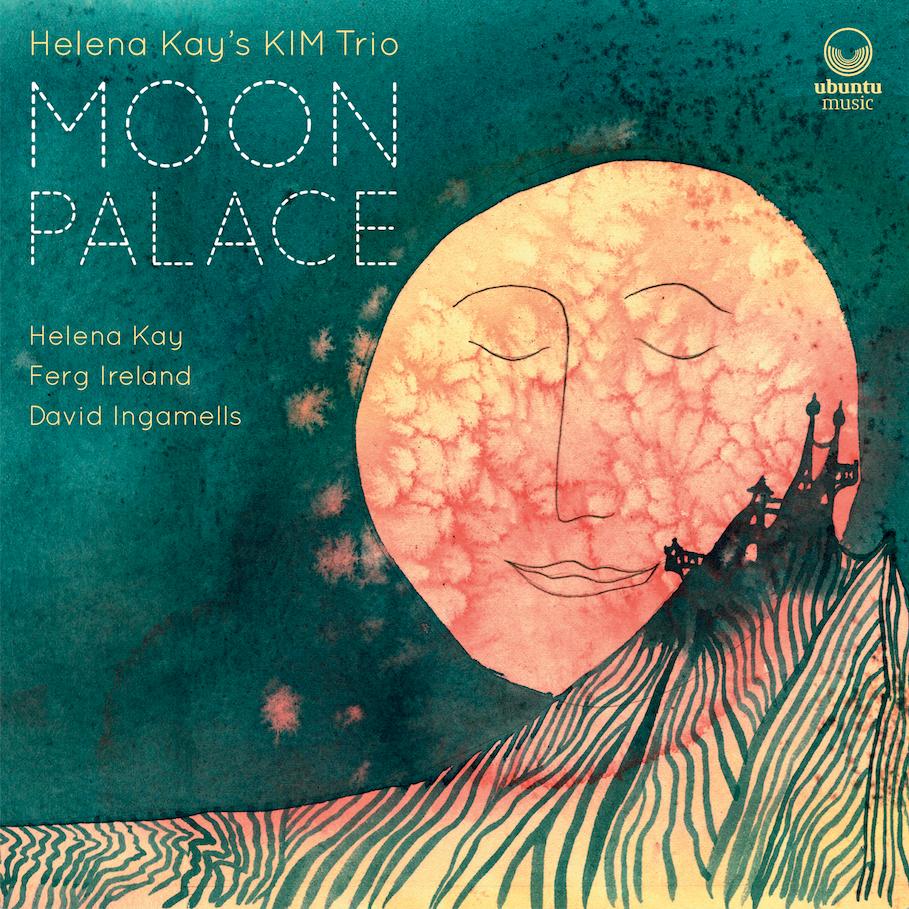 Helena Kay's KIM Trio / Moon Palace