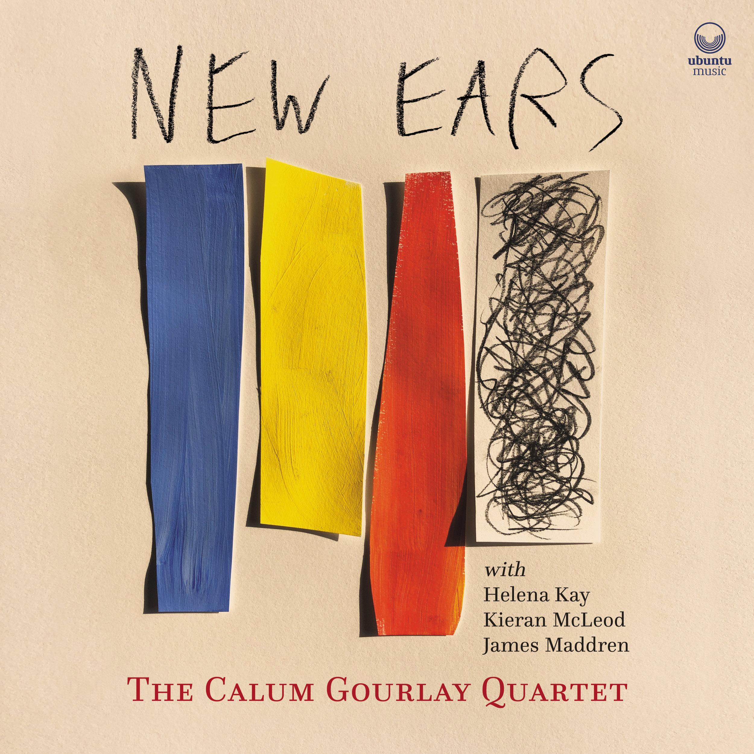 Calum Gourlay Quartet / New Ears
