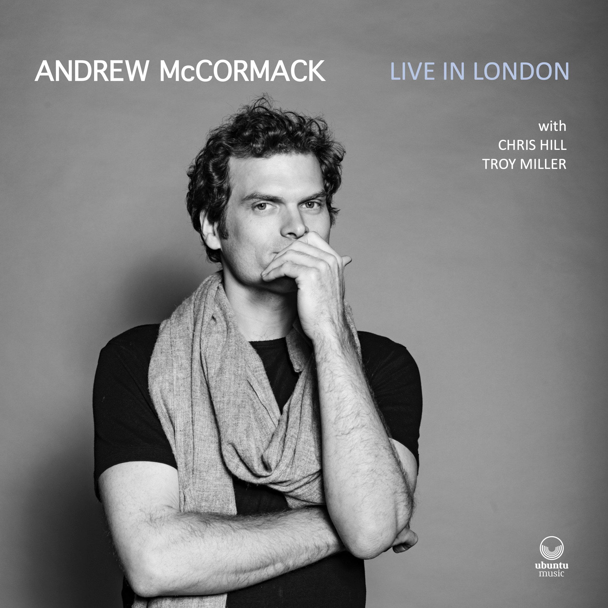 Andrew McCormack / Live in London