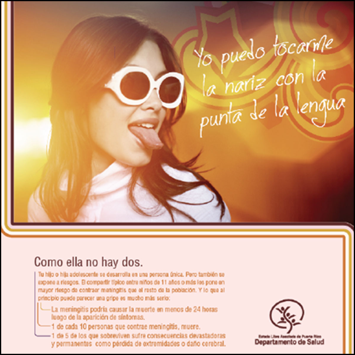 Meningitis Disease Awareness Campaign  Consumer print ad that encouraged adolescent vaccination against meningitis in Puerto Rico.