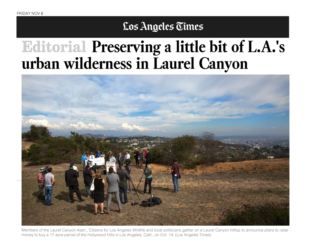 "LA Times endorses CLAW's ""Let's Buy A Mountain"" project, ""It's impressive to see the residents of Laurel Canyon try a different way to keep open land in their community before it can be turned into houses and parking lots."""