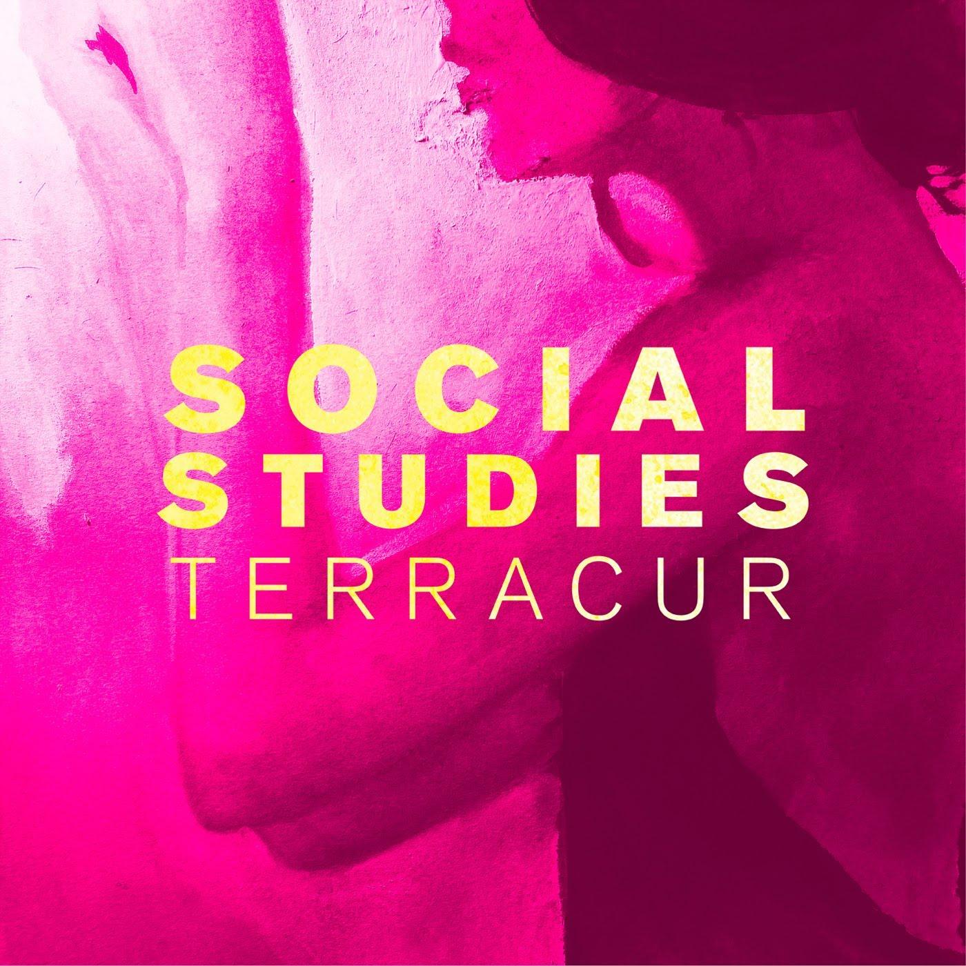 SOCIAL STUDIES, Terracur single art