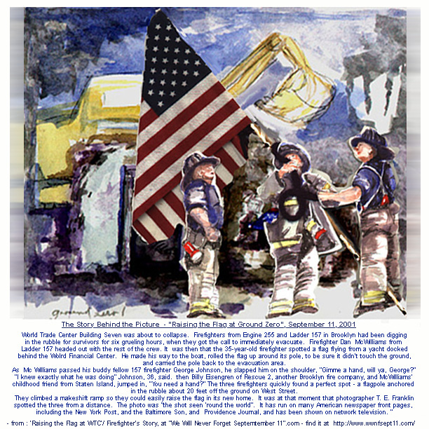 I did this soon after the day and in a shadowbox it was purchased and gifted to a school to help the children in this wonderful example of human goodness and loving, passionate patriotism.