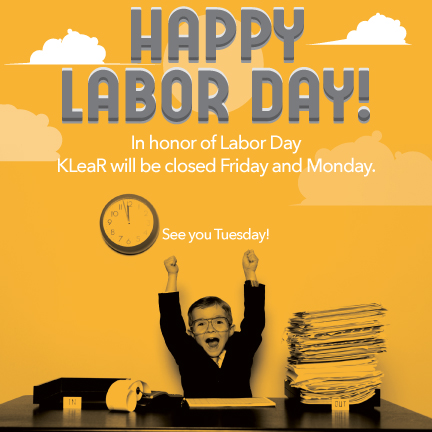 Klear Marketing -  Labor Day eBlast/Timeline Post. Selected and modified stock photo supplimented grapchics created on-the-fly