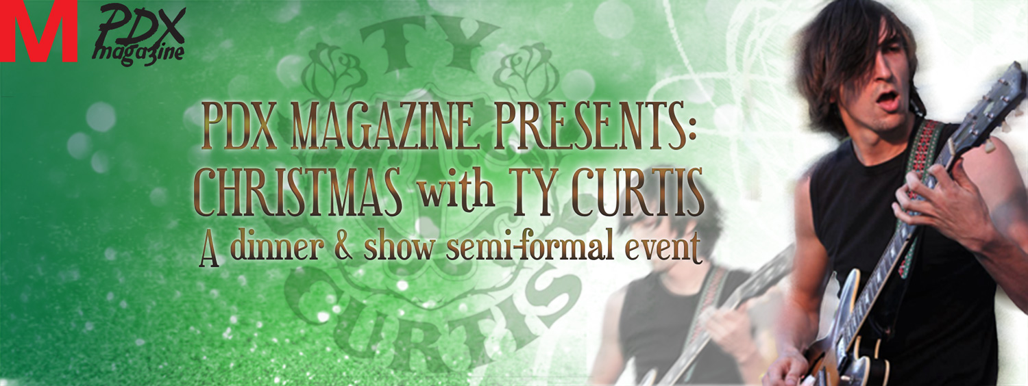 Mechanical/PDX Magazine -  Ty Curtis Christmas special event banner.