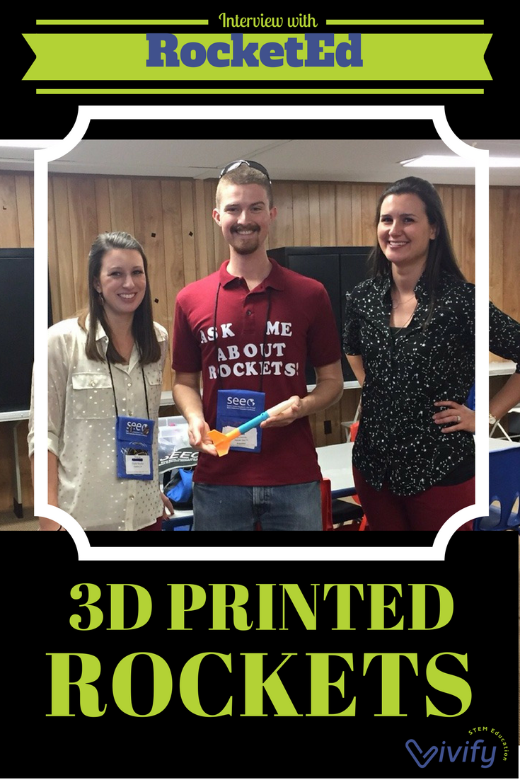 Inspire youth with 3D printed model rockets from RocketEd. Read Vivify's interview with the founder and CEO to learn how you can use their resources in your classroom or program.