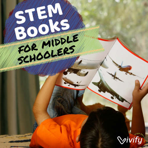 STEM books for middle school aged children.