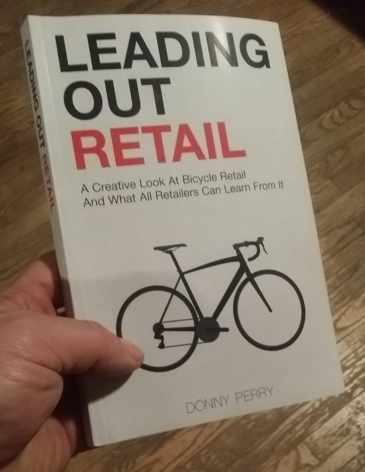 "718 Cyclery featured in Donny Perry's Book ""Leading Out Retail"" (Page 97)"