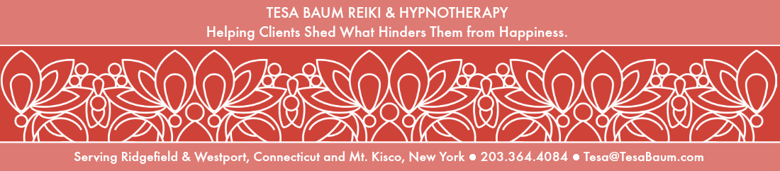 Blog on Reiki and Hypnotherapy. Sessions available in Ridgefield, CT, Westport, CT and Mt. Kisco, NY