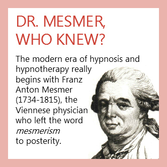 Hypnotherapy roots with Dr. Mesmer