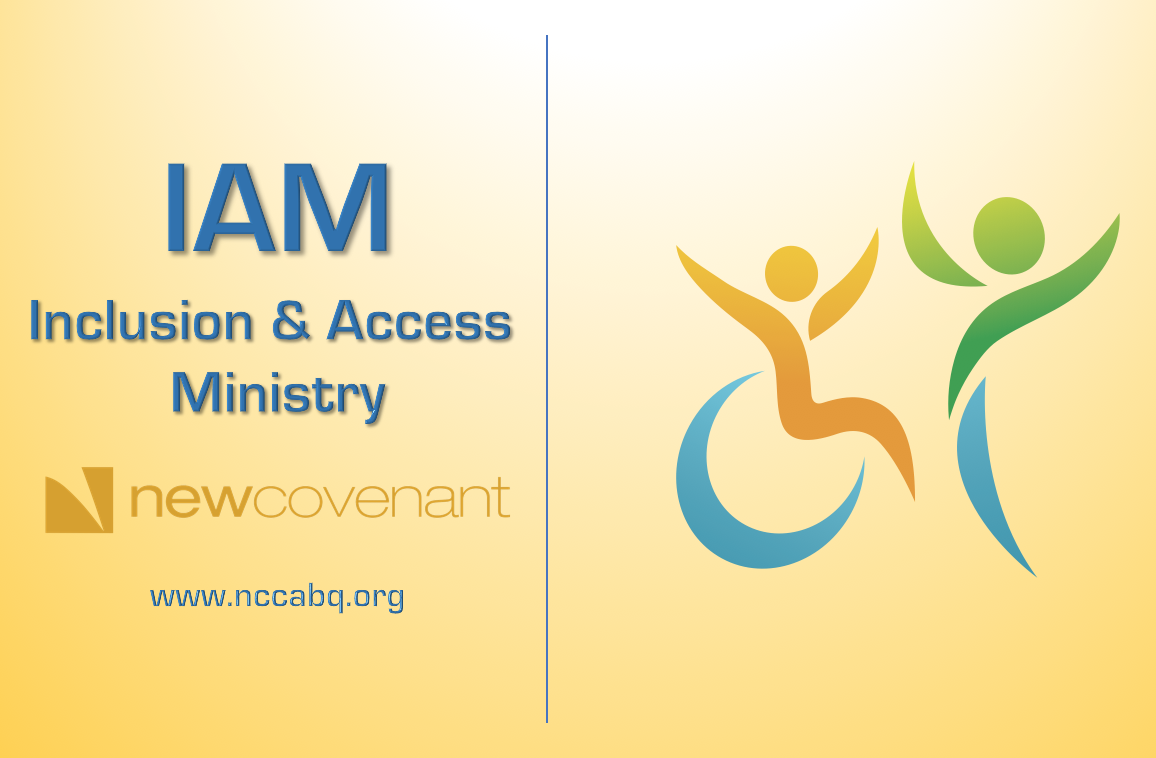 Inclusion and Access Ministry - IAM is an initiative launched in response to Jesus' command that we fill God's house with people of all backgrounds, abilities and cultures (Luke 14). IAM aims to be inclusive of, though not exclusive to people affected by any kind of disability or limitation. Friends, family and caregivers, along with anyone who wishes to participate in group fellowship and study are welcome.