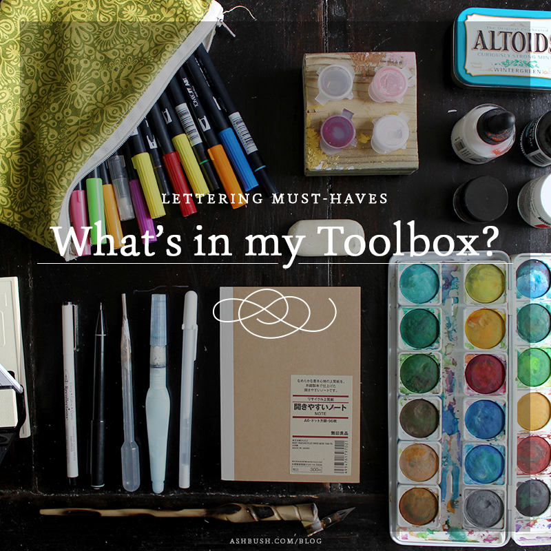 Ashley Bush's Studio | Calligraphy & Lettering Tools of the Trade