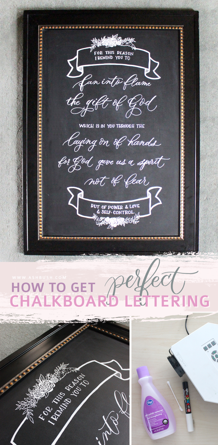 How to get the perfect chalkboard lettering on Ash Bush Blog