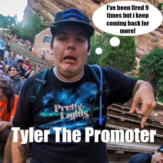 We love Tyler but please don't be like Tyler