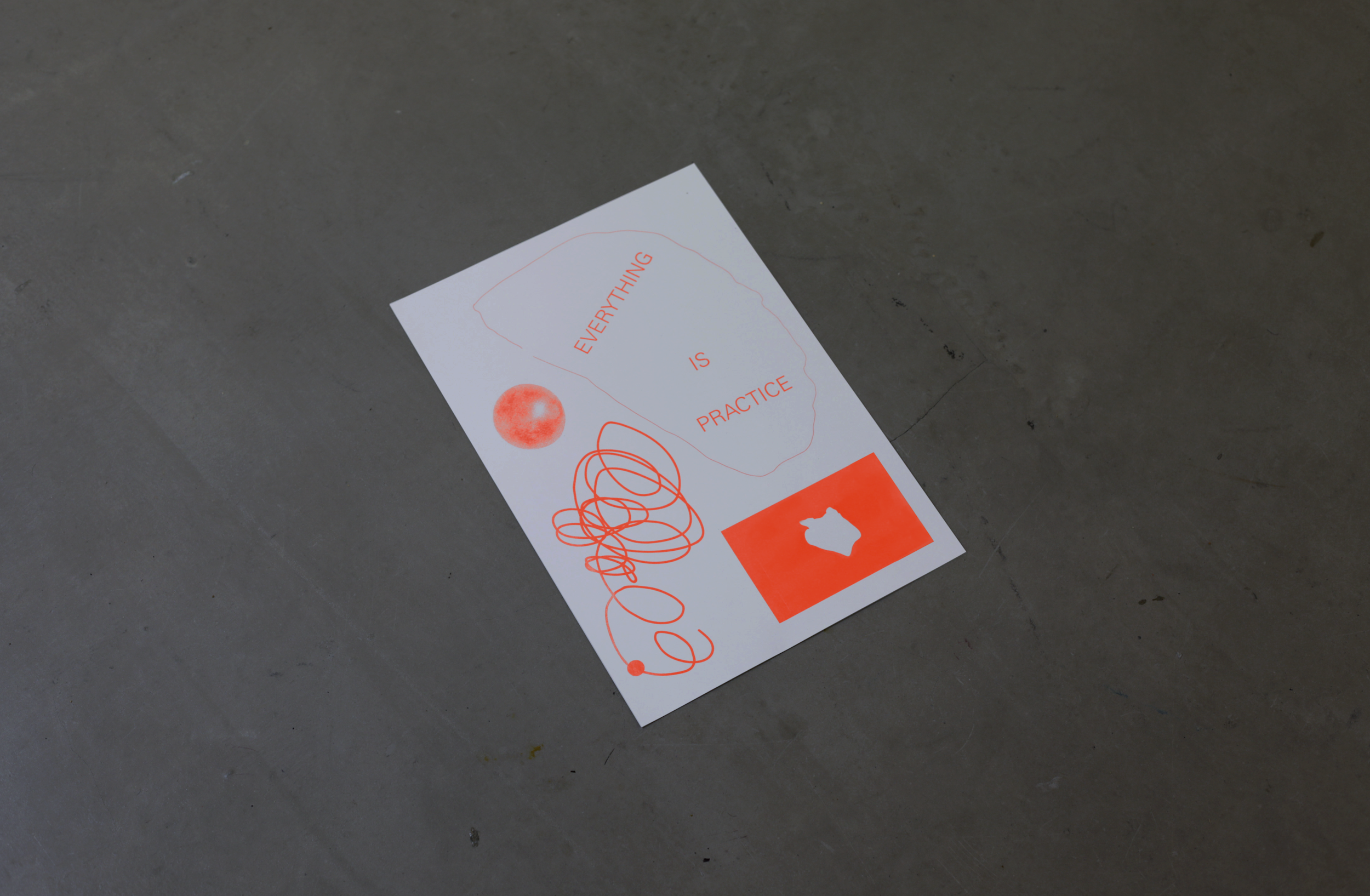 EVERYTHING IS PRACTICE RISOGRAPH POSTER