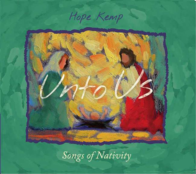 Unto Us - Songs of Nativity  All proceeds benefit Feed the Hunger Inc, an international feeding program and ministry