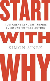 Start With Why, by Simon Sinek
