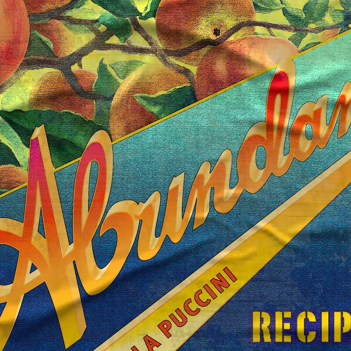 Abundance: Recipes for a Seasonal Glut