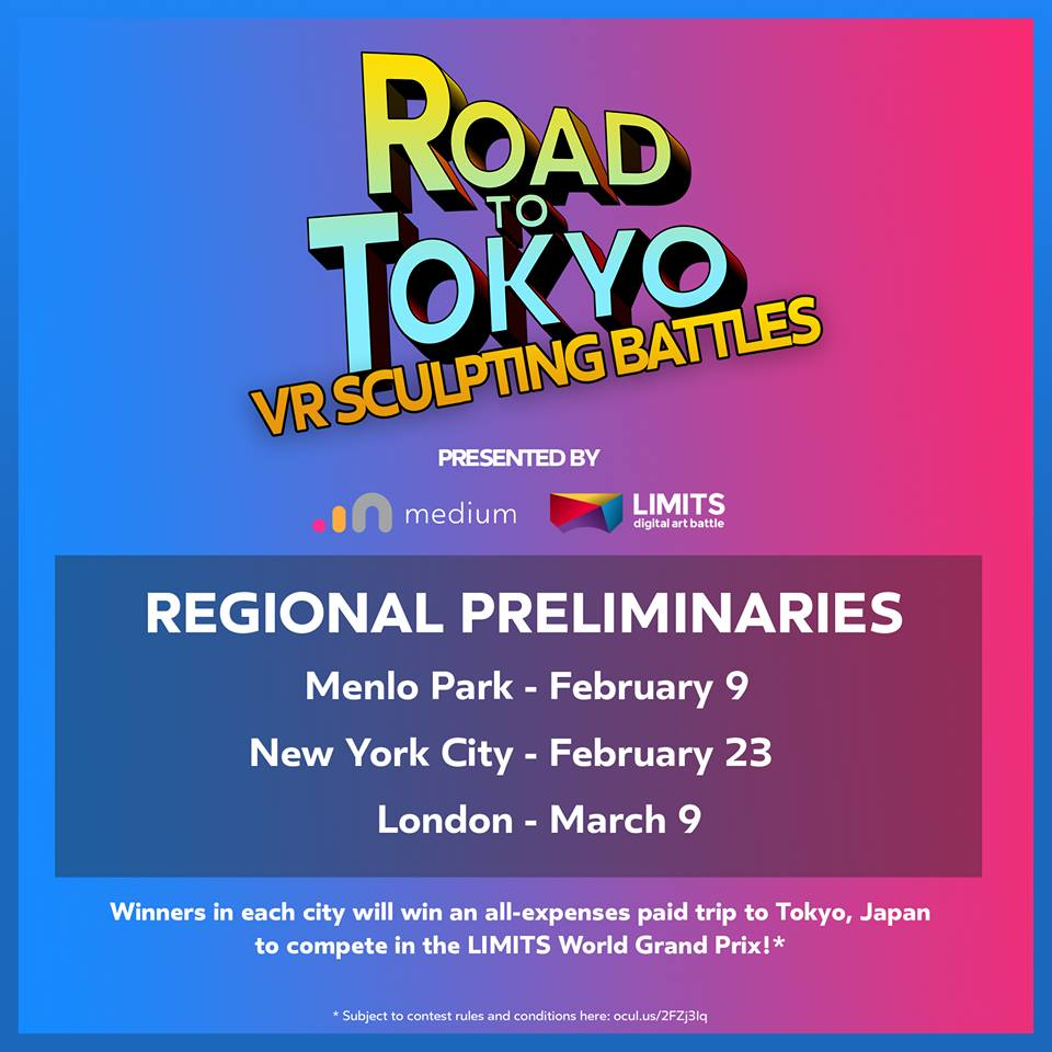 FEB 23.VR SCULPTING BATTLE NY - HWY101ETC is excited to announce we will take part in the Road to Tokyo VR Sculpting Battle Tournament organized in NYC by Oculus Medium and LIMITS. Registration here.