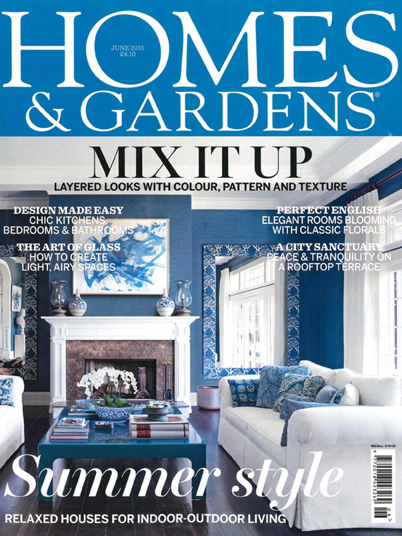 Homes & Gardens – Jun 15