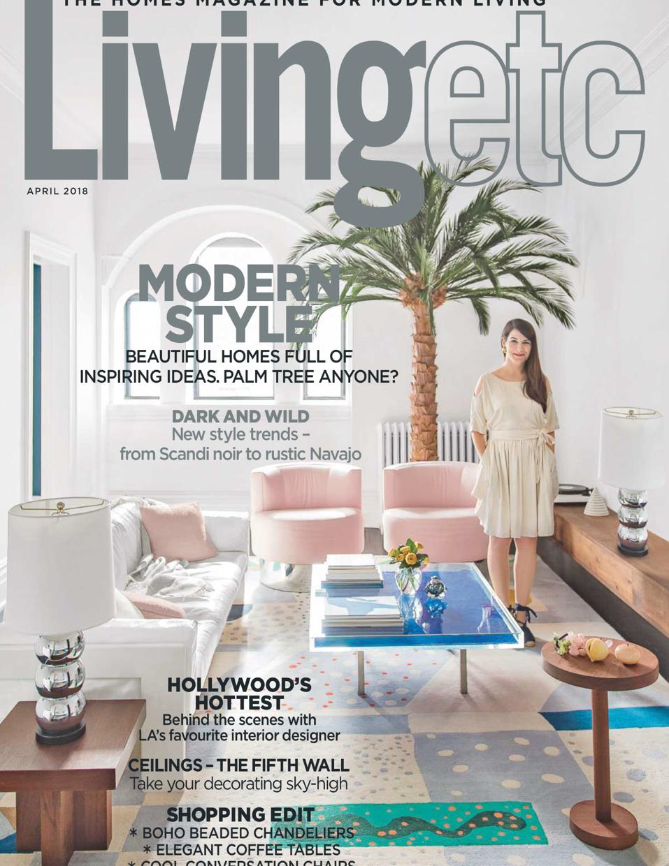 Living Etc - April 2018