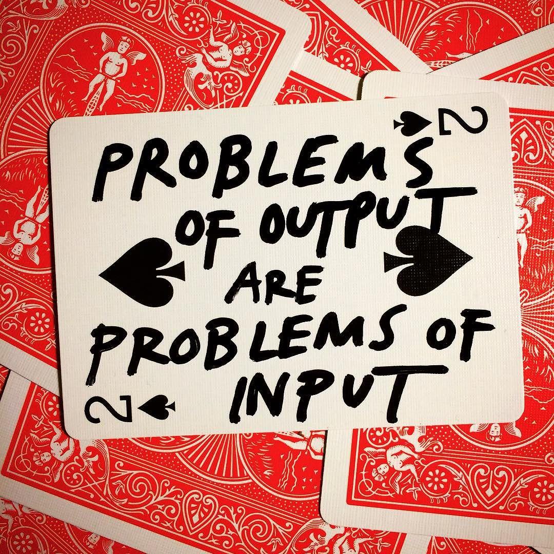 """""""Problemas de produção são problemas de absorção."""" - Austin Kleon."""