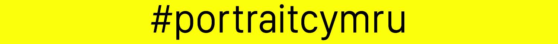 #portraitcymru yellow strap.jpg