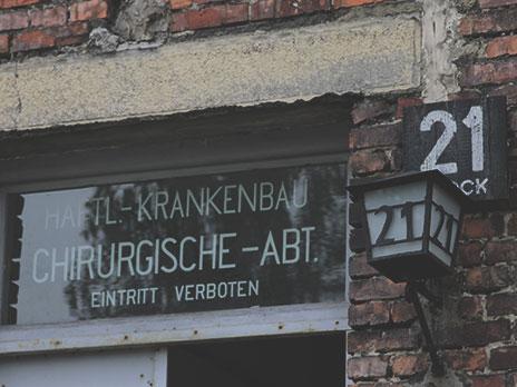O bloco 21 era temido e conhecido por ser o local onde médicos nazistas faziam experimentos com humanos.