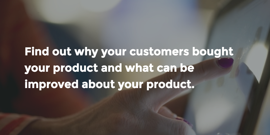 How can you connect with your existing customers and keep them loyal to your product?