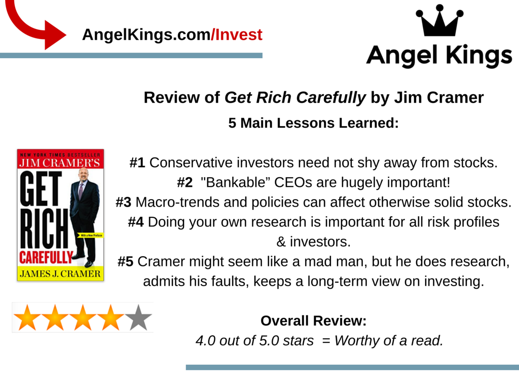 What are the main takeaways of Jim Cramer's book, Get Rich Carefully?