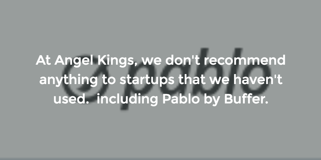 #1 Recommended Resource for Startups: Pablo by Buffer.